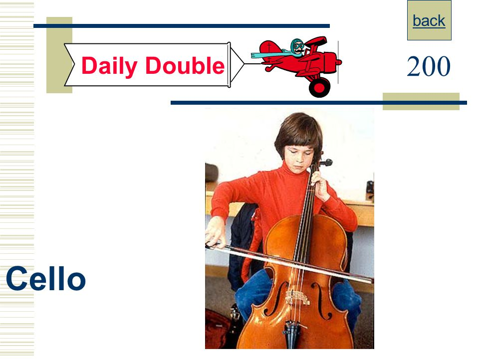 back Daily Double 200 Cello
