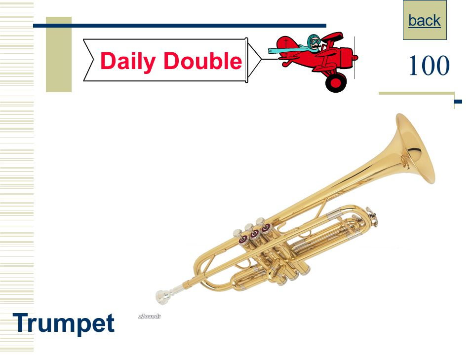 back Daily Double 100 Trumpet