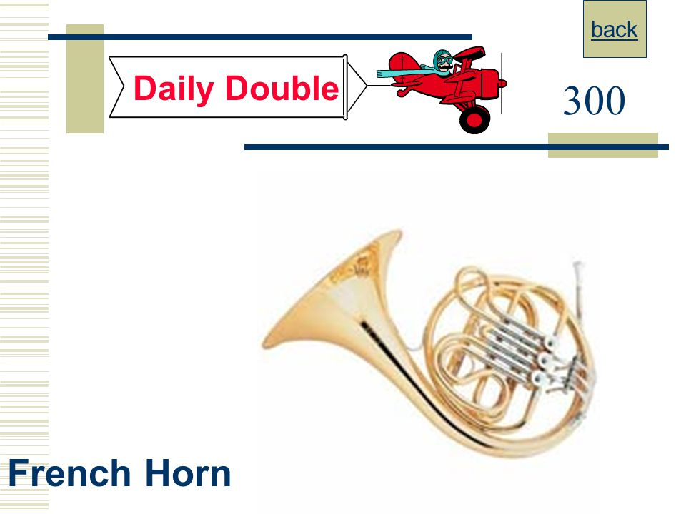 back Daily Double 300 French Horn