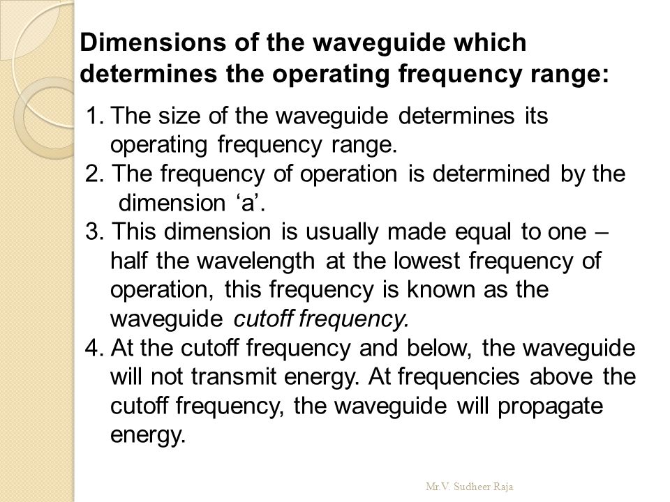 Dimensions of the waveguide which determines the operating frequency range: