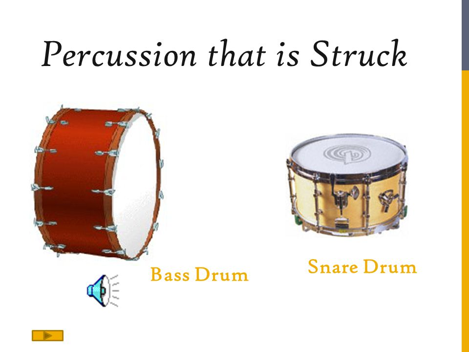 Percussion that is Struck