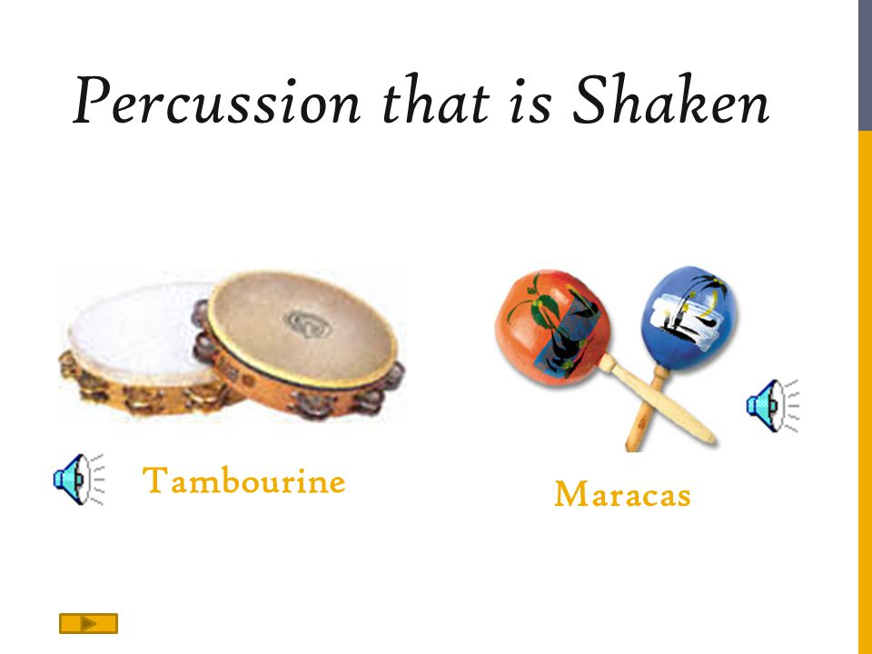 Percussion that is Shaken