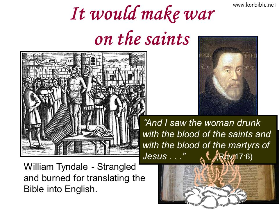 It would make war on the saints