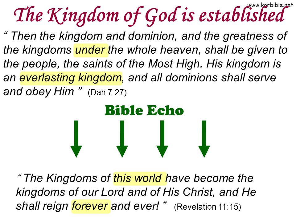 The Kingdom of God is established