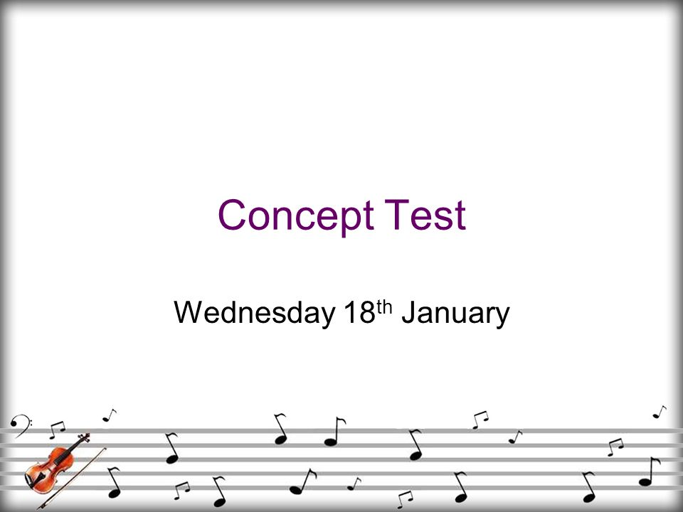 Concept Test Wednesday 18th January