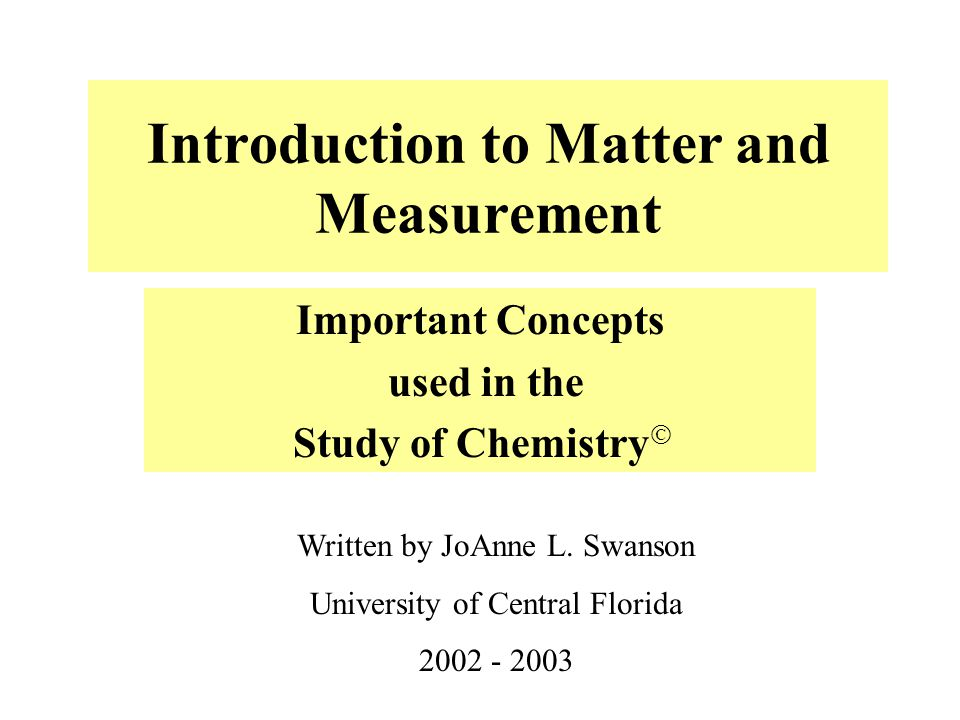 Introduction to Matter and Measurement