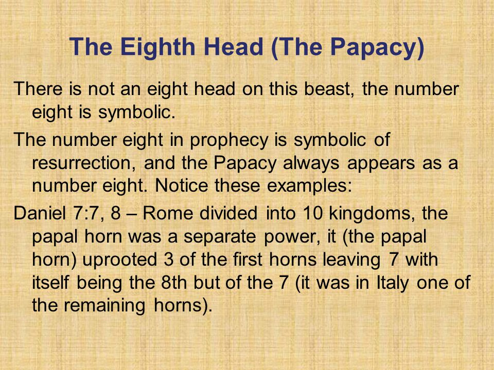 The Eighth Head (The Papacy)