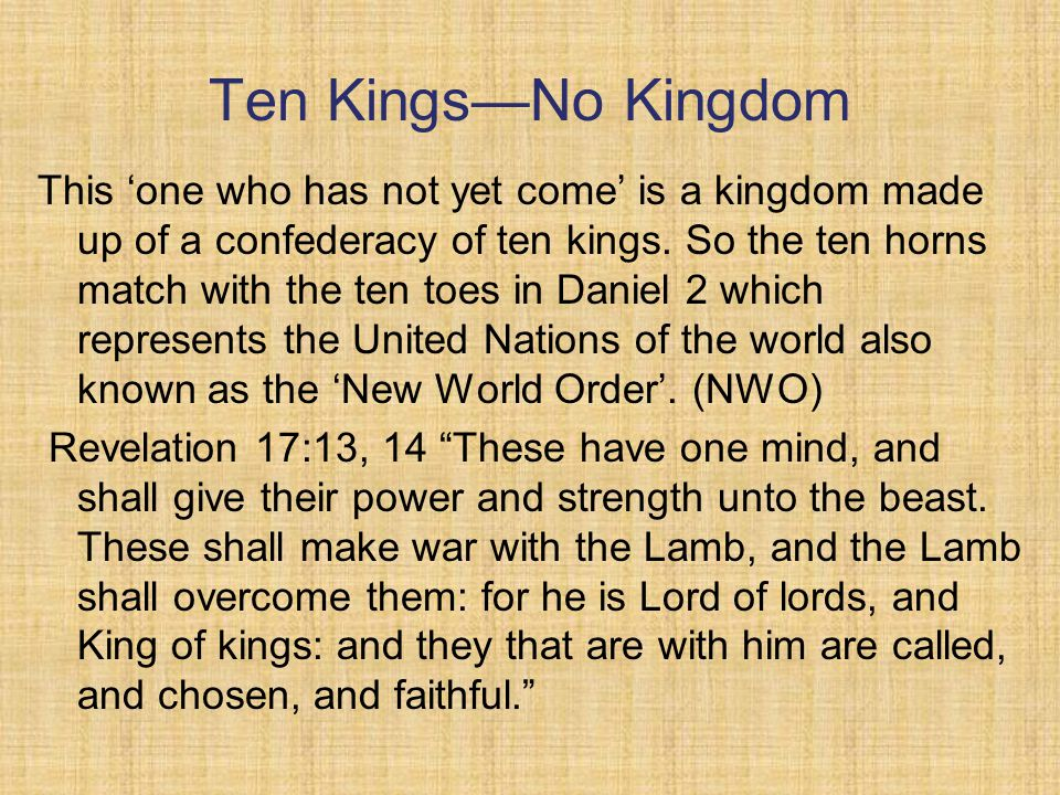 Ten Kings—No Kingdom