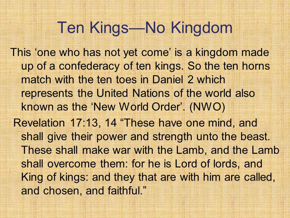 Ten Kings—No Kingdom