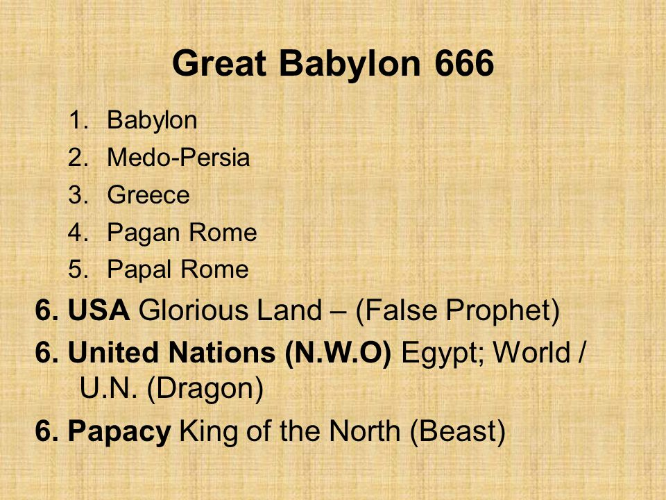 Great Babylon 666 6. USA Glorious Land – (False Prophet)