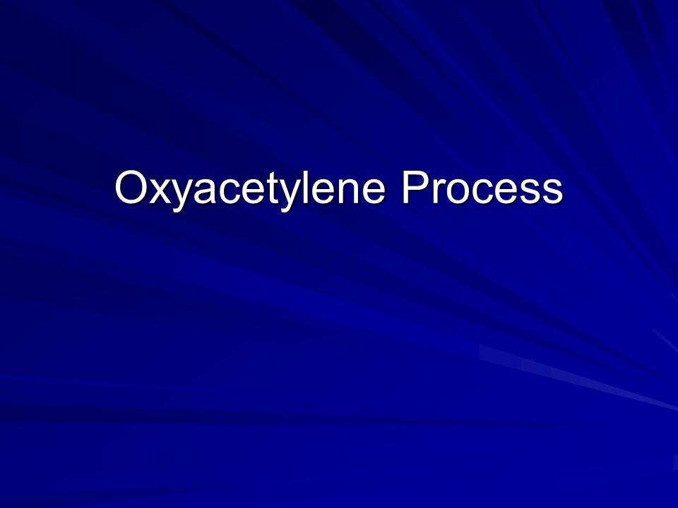 Oxyacetylene Process