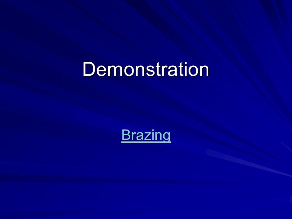 Demonstration Brazing