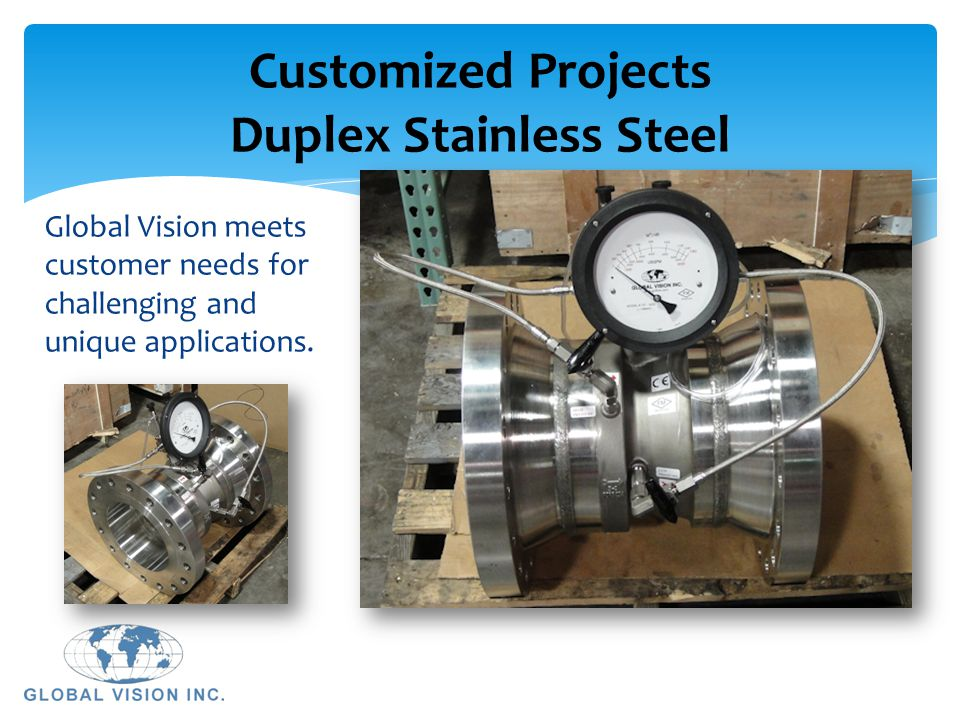 Customized Projects Duplex Stainless Steel
