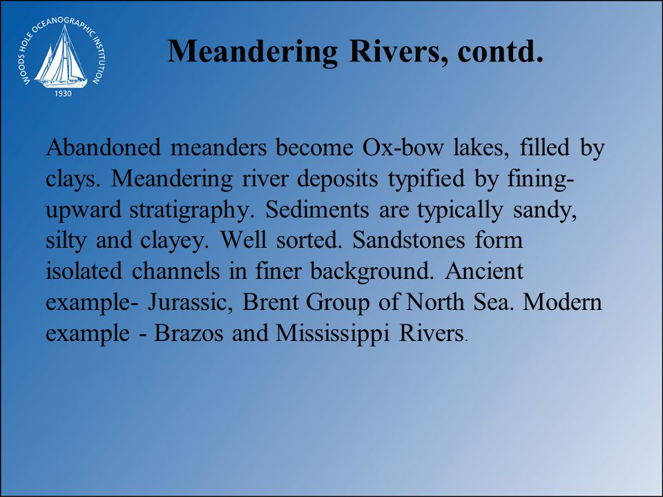 Meandering Rivers, contd.