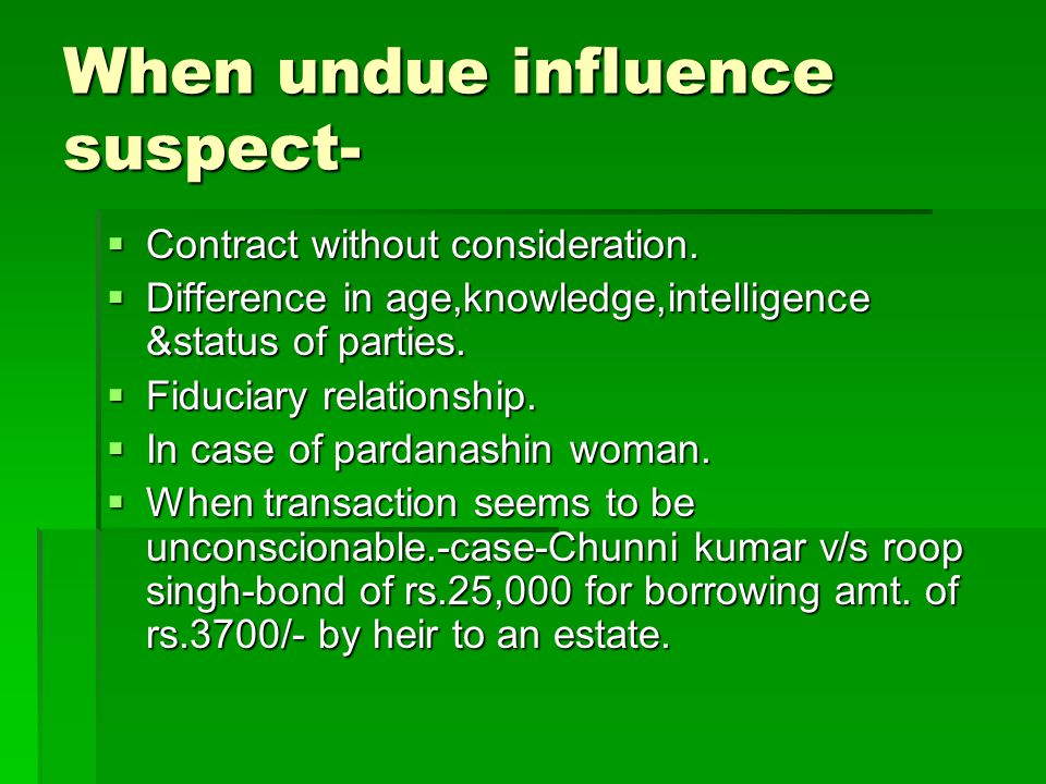 When undue influence suspect-