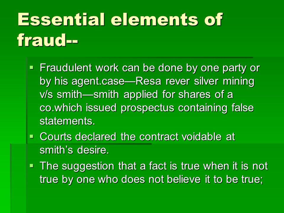 Essential elements of fraud--