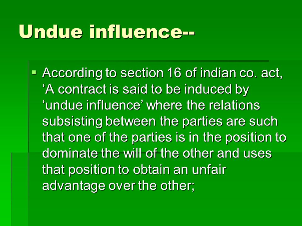 Undue influence--
