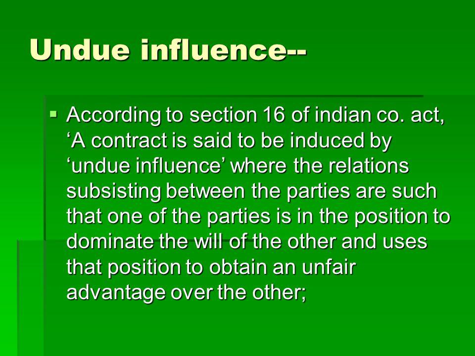 Undue influence--