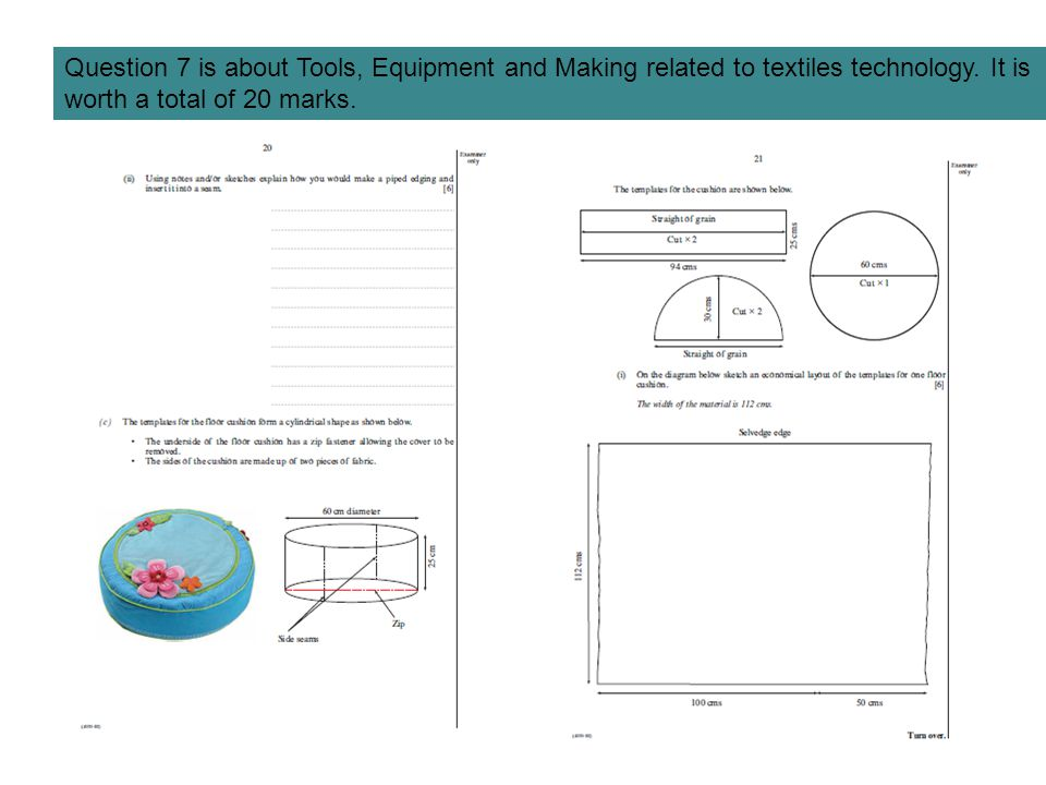 Question 7 is about Tools, Equipment and Making related to textiles technology.