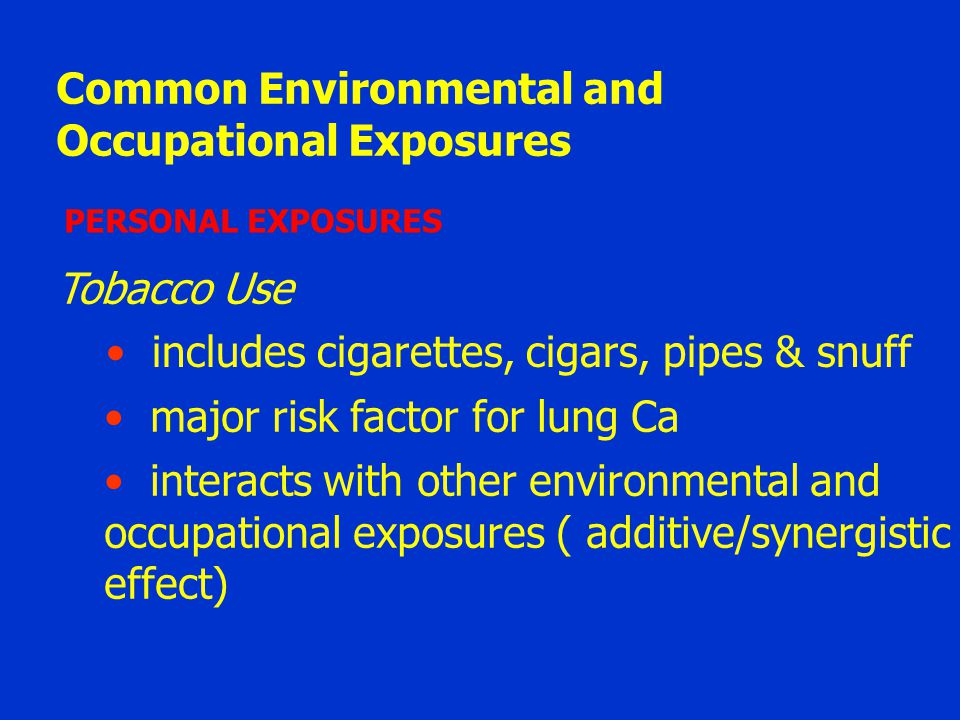 Common Environmental and Occupational Exposures