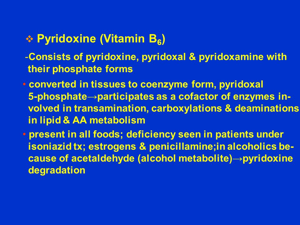 Pyridoxine (Vitamin B6)