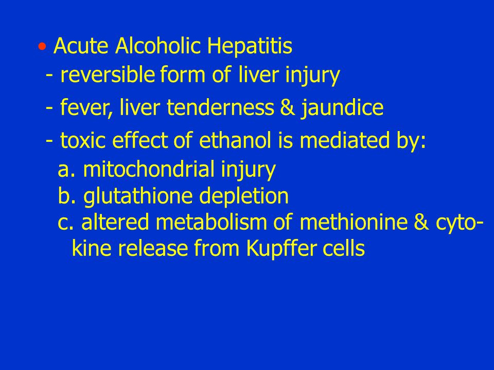 Acute Alcoholic Hepatitis