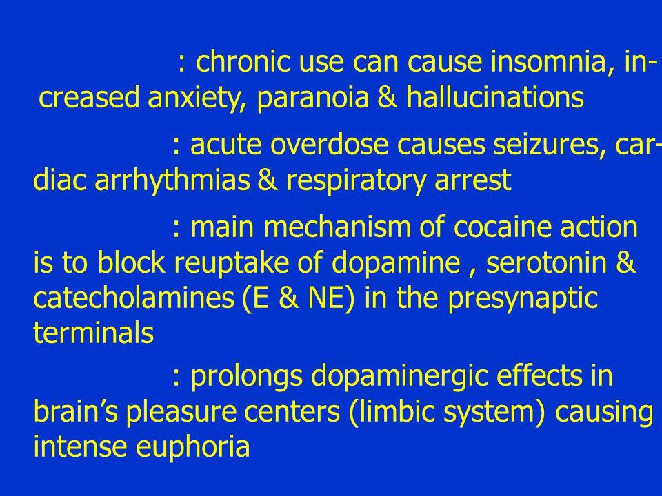 : chronic use can cause insomnia, in-
