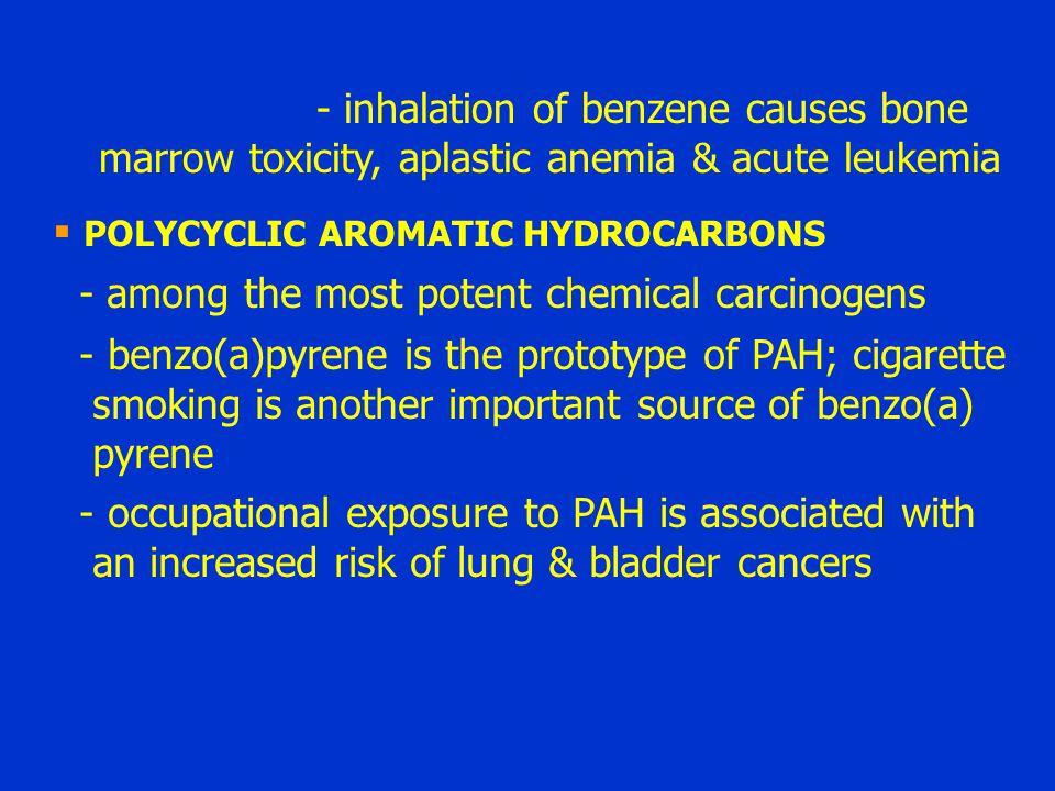 - inhalation of benzene causes bone