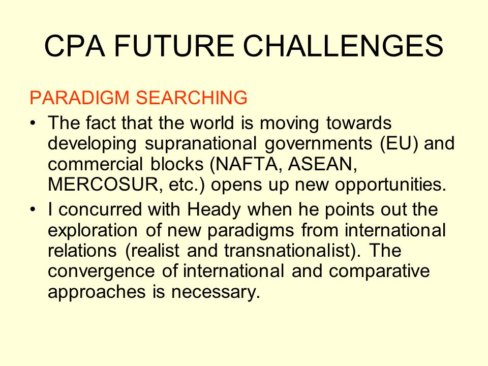 CPA FUTURE CHALLENGES PARADIGM SEARCHING
