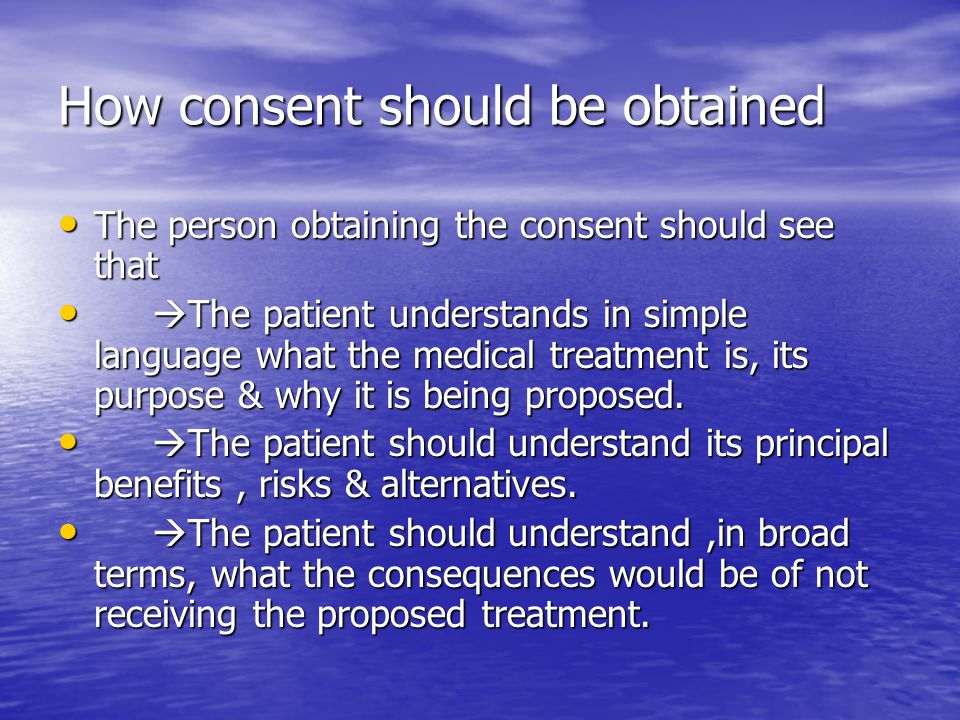 How consent should be obtained