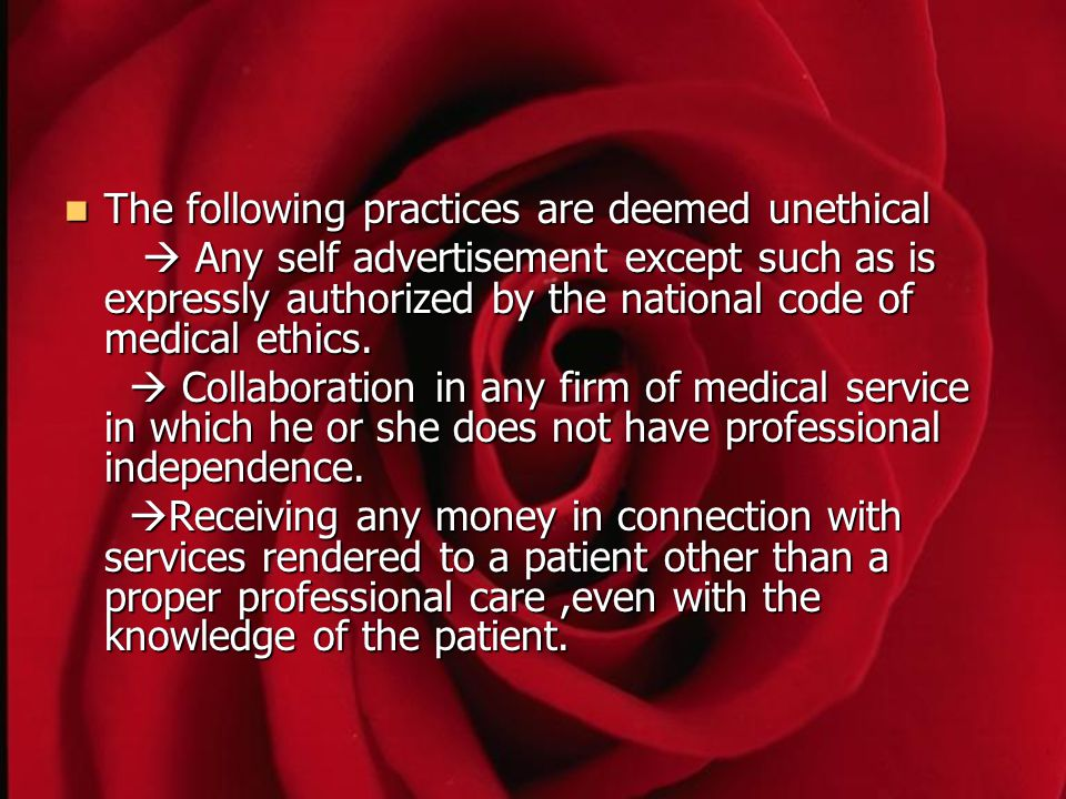 The following practices are deemed unethical
