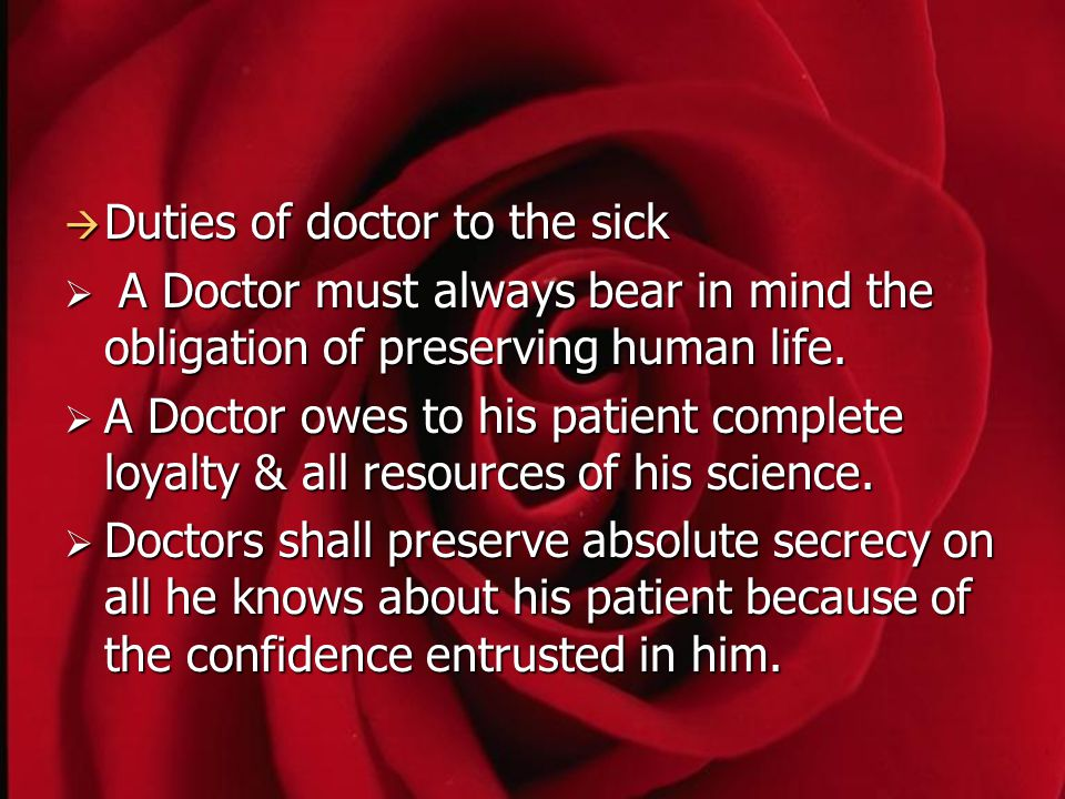 Duties of doctor to the sick