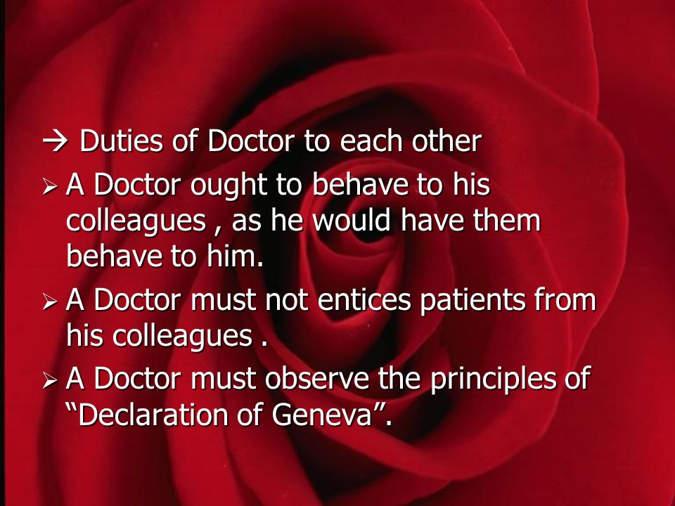  Duties of Doctor to each other