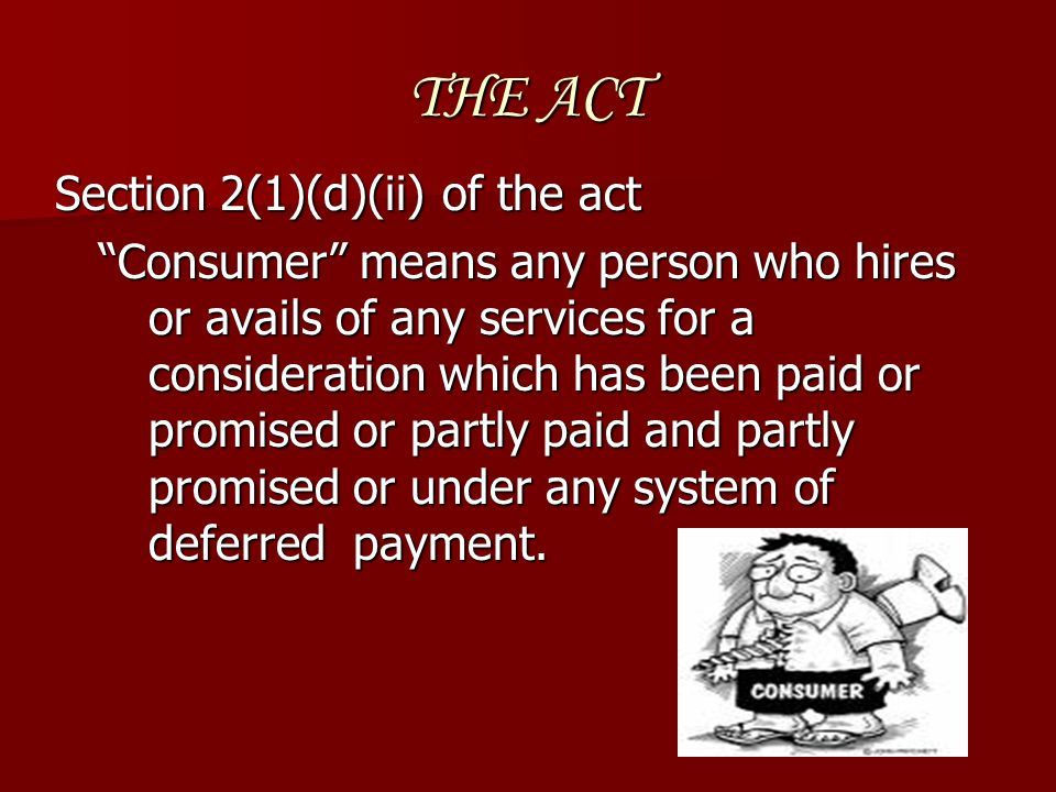 THE ACT Section 2(1)(d)(ii) of the act
