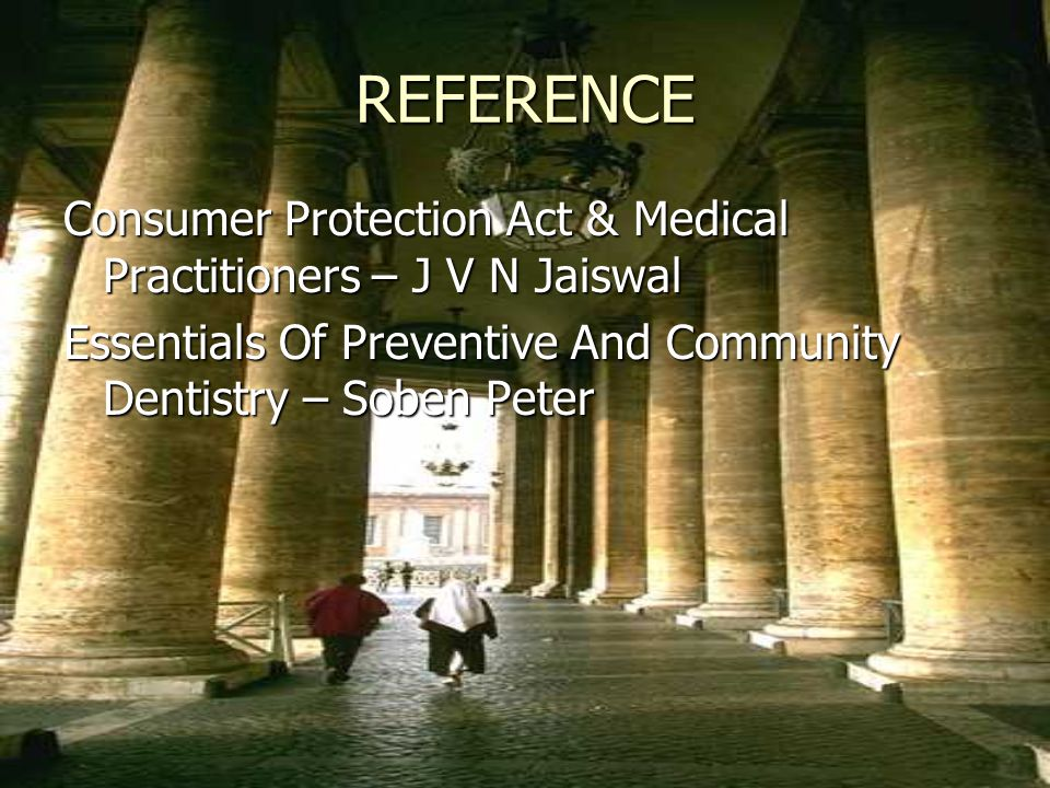 REFERENCE Consumer Protection Act & Medical Practitioners – J V N Jaiswal.