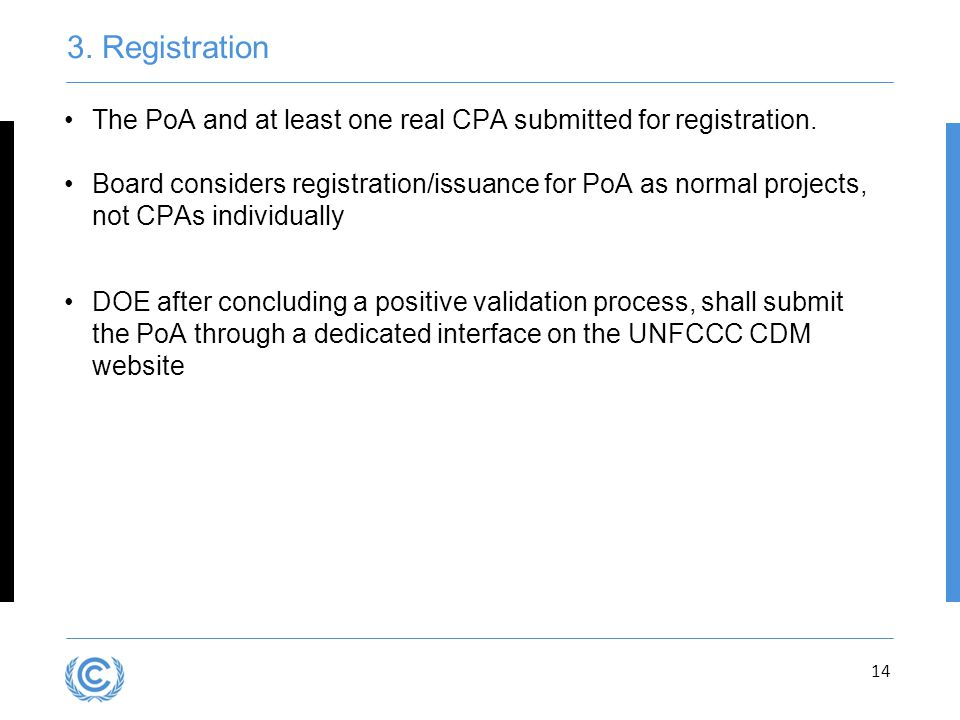 Presentation title 3. Registration. The PoA and at least one real CPA submitted for registration.