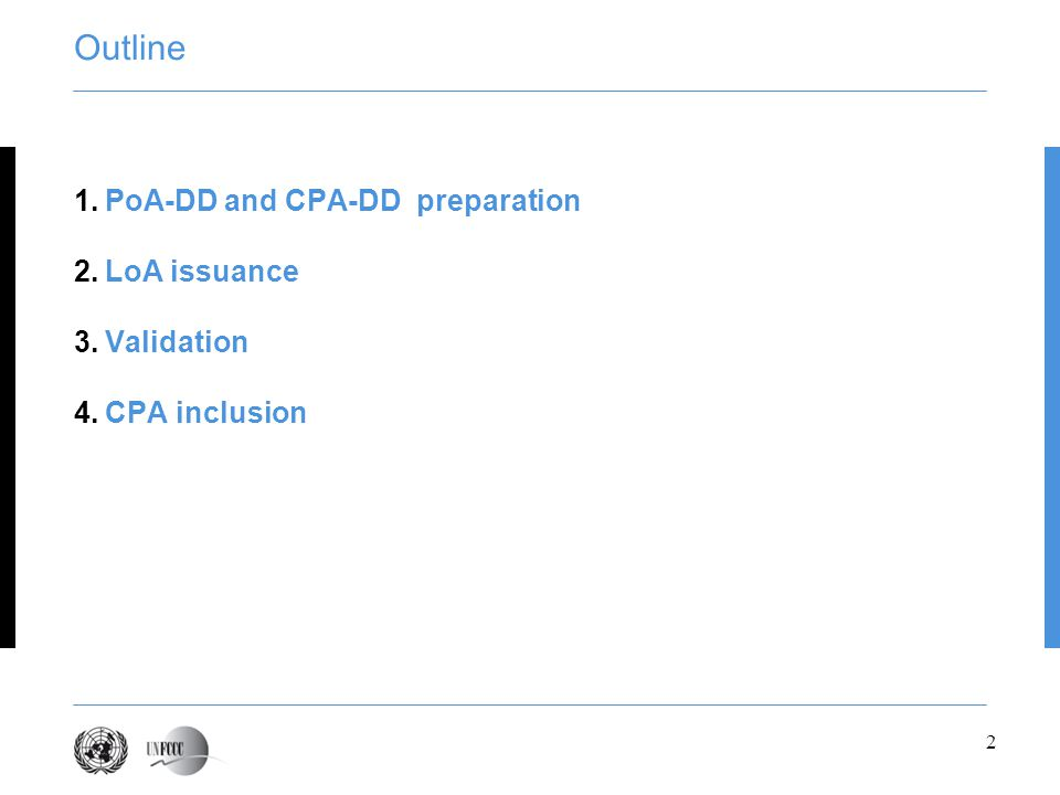 Outline PoA-DD and CPA-DD preparation LoA issuance Validation