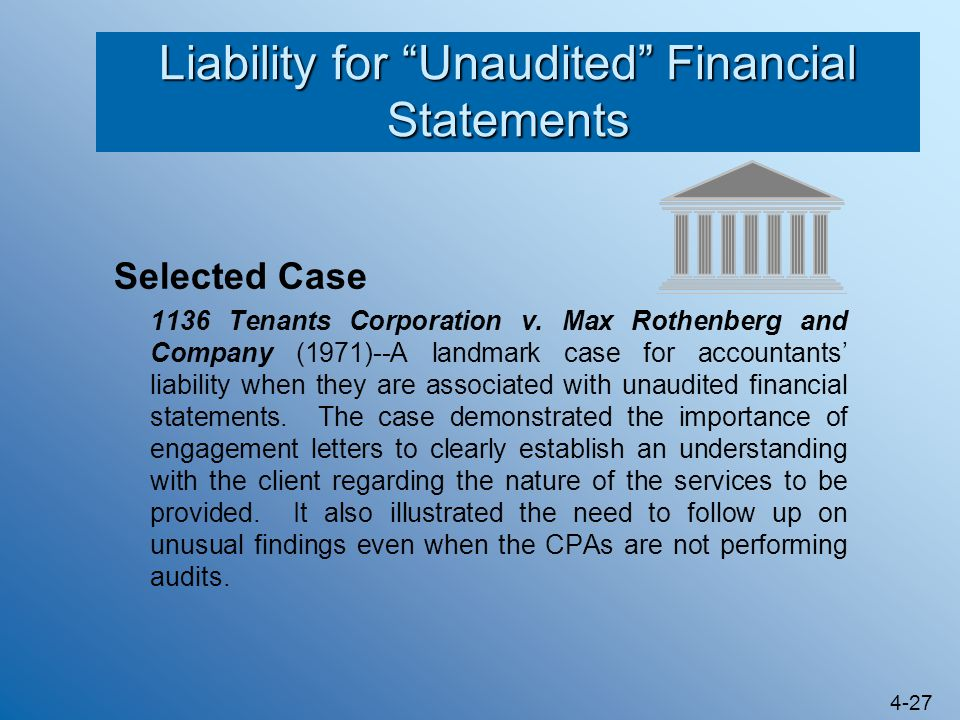Liability for Unaudited Financial Statements
