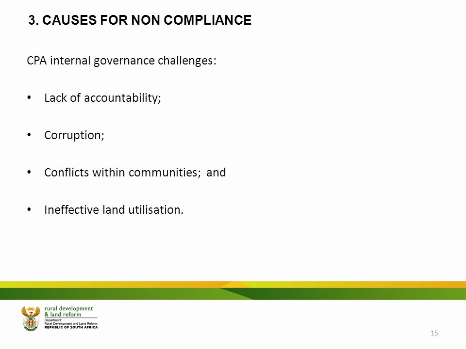 3. CAUSES FOR NON COMPLIANCE