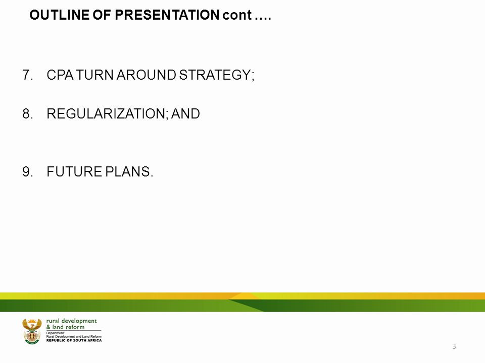 OUTLINE OF PRESENTATION cont ….