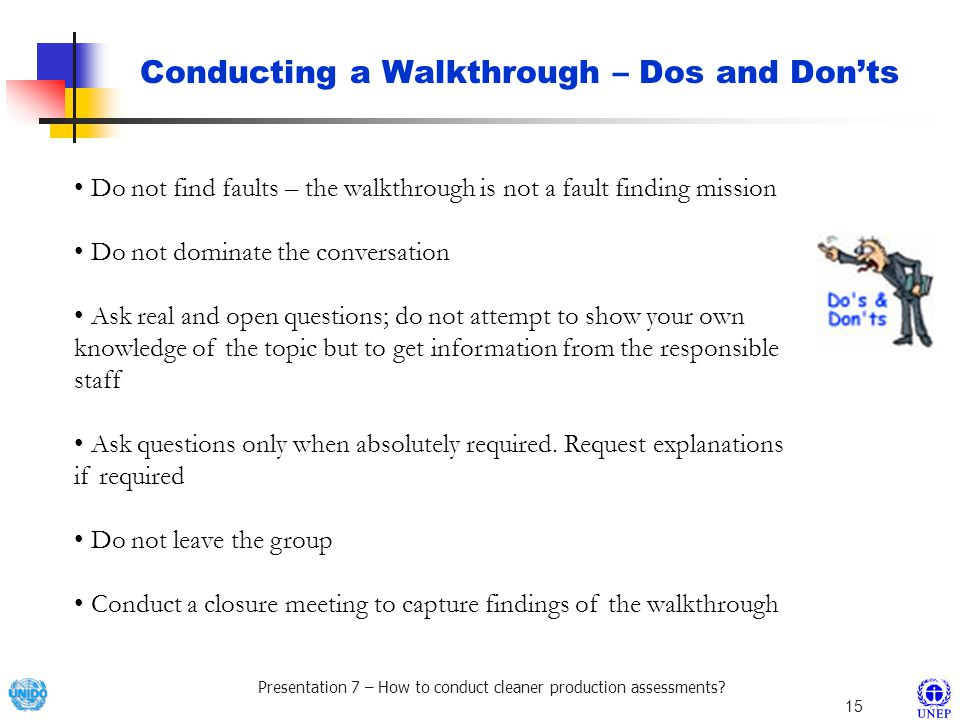 Conducting a Walkthrough – Dos and Don'ts