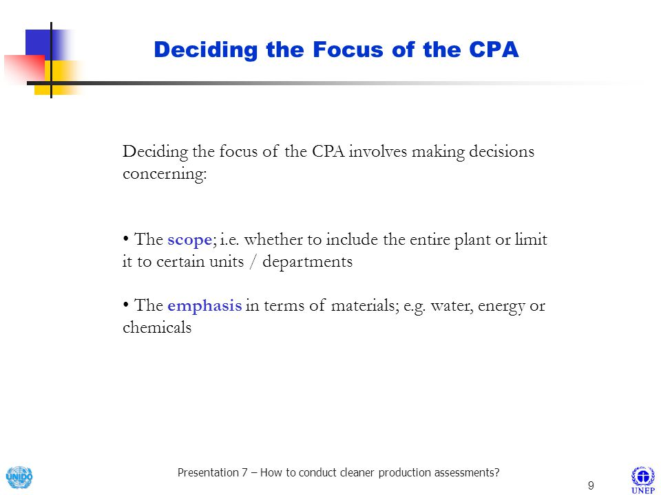 Deciding the Focus of the CPA