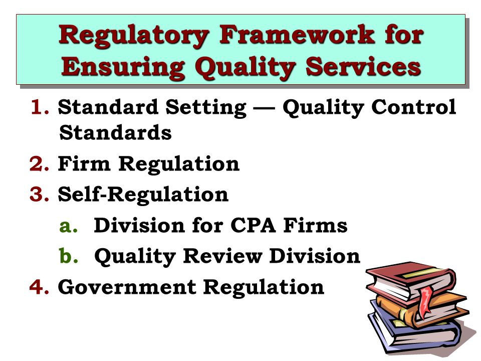 Regulatory Framework for Ensuring Quality Services