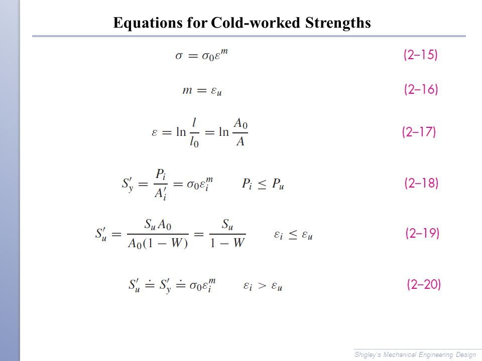 Equations for Cold-worked Strengths
