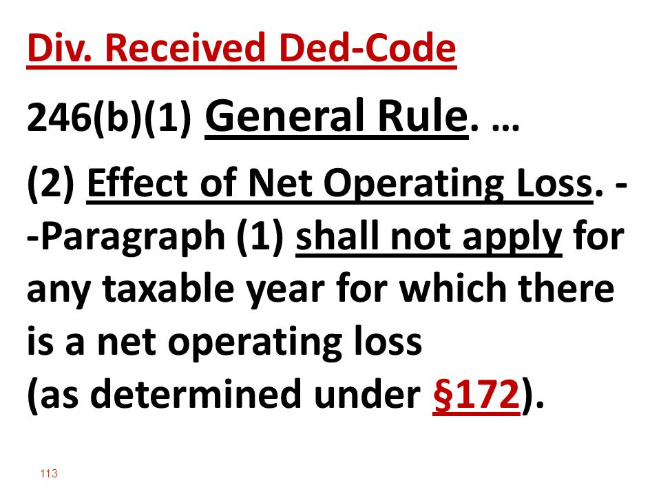 Div. Received Ded-Code 246(b)(1) General Rule. …
