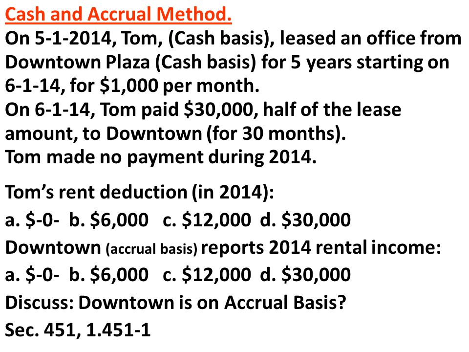 Cash and Accrual Method