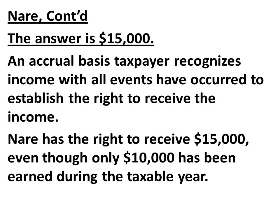 Nare, Cont'd The answer is $15,000.