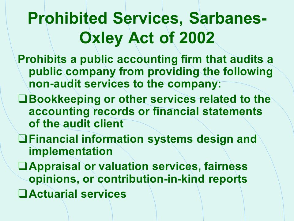 Prohibited Services, Sarbanes-Oxley Act of 2002