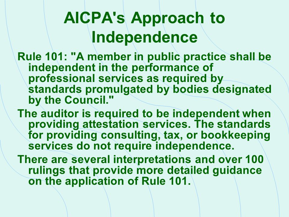 AICPA s Approach to Independence