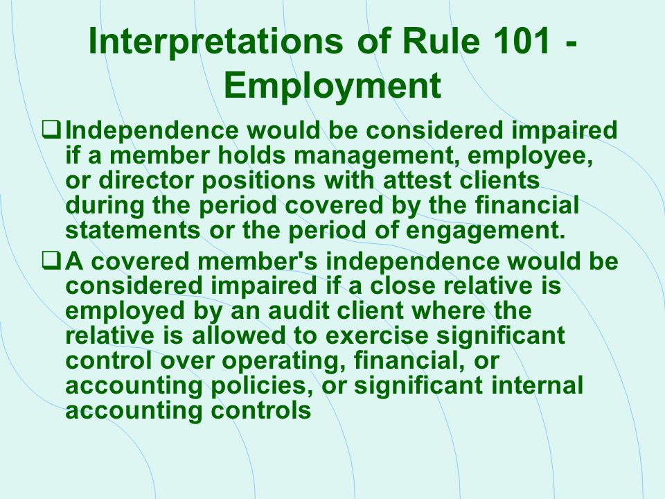 Interpretations of Rule 101 - Employment